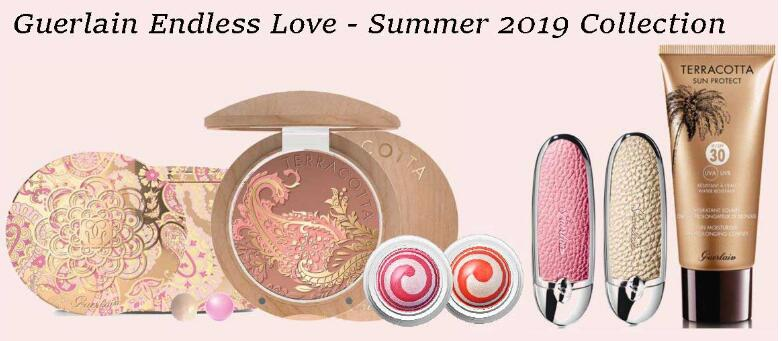 QQ截图20190321150706 - GUERLAIN SUMMER 2019 ENDLESS LOVE COLLECTION GIFTING EDITION