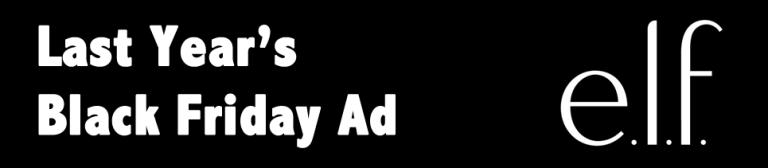 ELF Black Friday Ad - e.l.f. Cosmetics Black Friday 2019