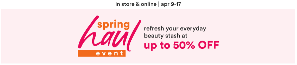 Ulta Spring Haul Event April 2021 - Ulta Beauty Sales Calendar 2021